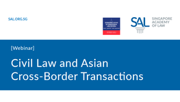 Webinar on Civil Law and Asian Cross-Border Transactions