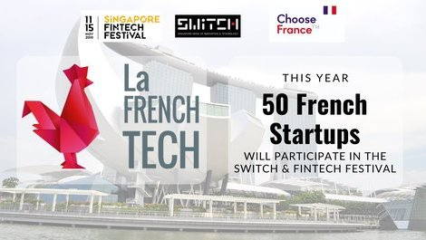 50 French startups to be present for the SWITCH & Singapore Fintech (...)